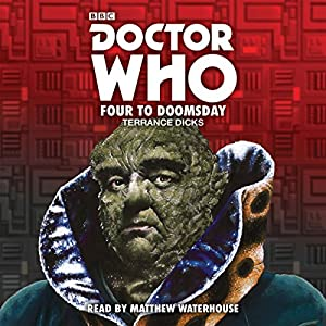 Doctor Who: Four to Doomsday Audiobook
