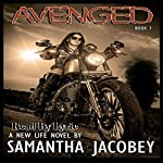 Avenged: A New Life, Book 7 | Samantha Jacobey