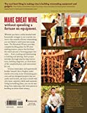 The Homebuilt Winery: 43 Projects for Building