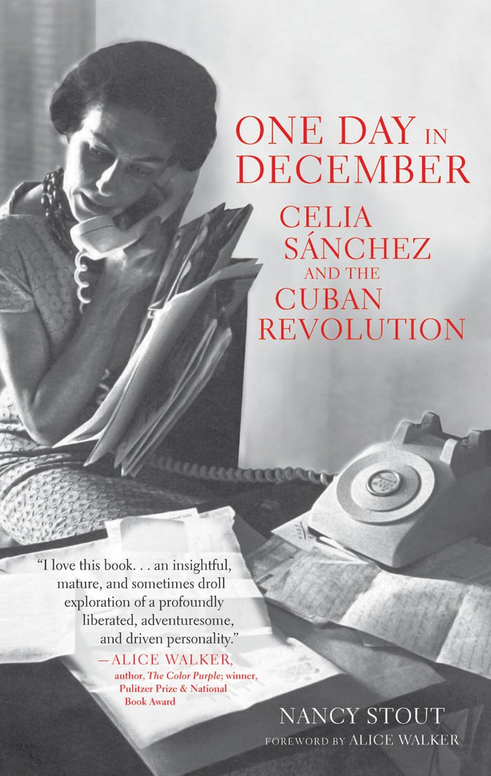 One Day in December: Celia Sánchez and the Cuban