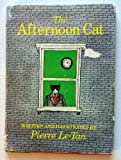 The Afternoon Cat, Pierre Le-Tan, 0394830954