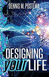 Designing Your Life: Unlocking the Infinite Possibilities of the Subconscious Mind
