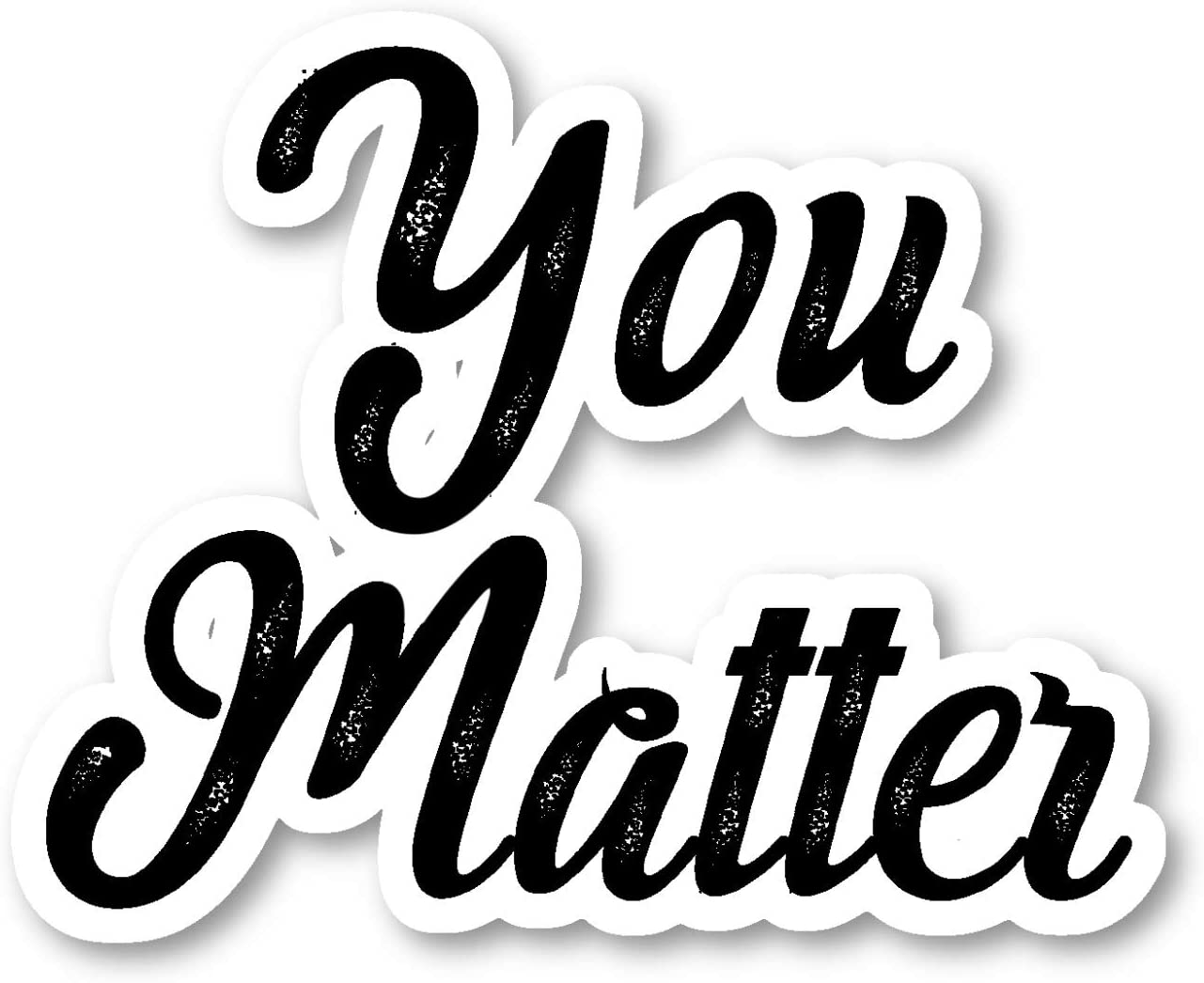 You Matter Sticker Inspirational Quotes Stickers - 2 Pack - Laptop Stickers - 2.5 Inches Vinyl Decal - Laptop, Phone, Tablet Vinyl Decal Sticker (2 Pack) S214623