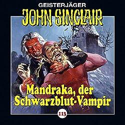 Mandraka, der Schwarzblut-Vampir (John Sinclair 113)