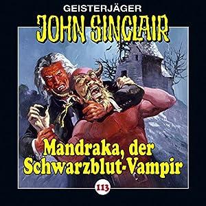 Mandraka, der Schwarzblut-Vampir (John Sinclair 113) Hörspiel