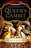Queen's Gambit: A Novel of Katherine Parr