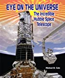 Eye on the Universe, Michael D. Cole, 0766040771