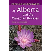 Popular Wildflowers of Alberta and the Canadian Rockies