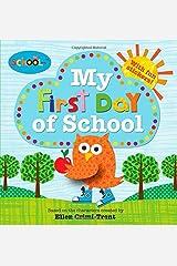 Schoolies: My First Day of School Paperback