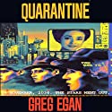 Quarantine Audiobook by Greg Egan Narrated by Adam Epstein