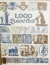 One Thousand Quaint Cuts