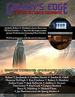 Galaxy's Edge Magazine: Issue 12, January: Predestination Movie Tie-In Special (Galaxy's Edge) by [Heinlein, Robert A., Spierig, Michael and Peter, McDevitt, Jack, McHugh, Maureen, Dozois, Gardner, Stewart, Andrea G., Gower, Tina, Jeschonek, Robert]