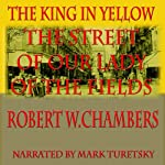 The Street of Our Lady of the Fields | Robert W. Chambers