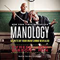 Manology: Secrets of Your Man's Mind Revealed Audiobook by Tyrese Gibson, Rev Run Narrated by Cary Hite
