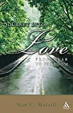 Image of Journey into Love: From Fear to Freedom