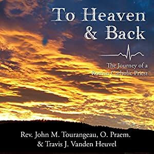 To Heaven & Back Audiobook