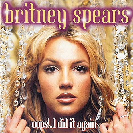 Britney Spears Oops I Did It Again Amazon Com Music