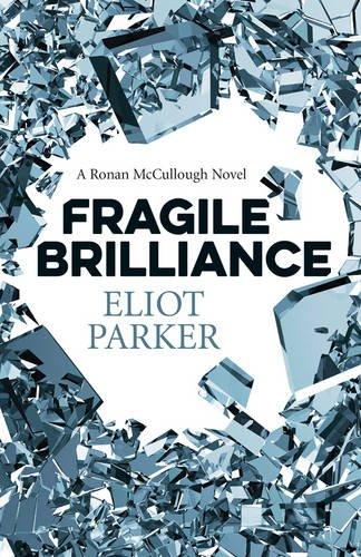 Download Fragile Brilliance: A Ronan Mccullough Novel PDF