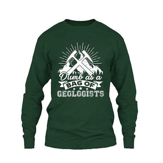 21e7fa2b85d93 Dumb As Bag of Geologists Tee Shirt, Cool Sweatshirt, Hoodie ...