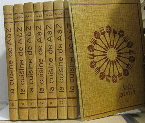 La Cuisine De A A Z 7 Vols Incomplet Index General De Aa Br A