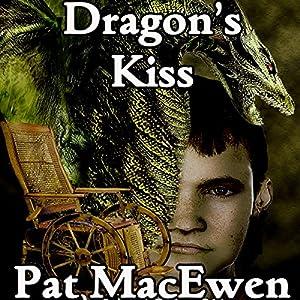 The Dragon's Kiss Audiobook