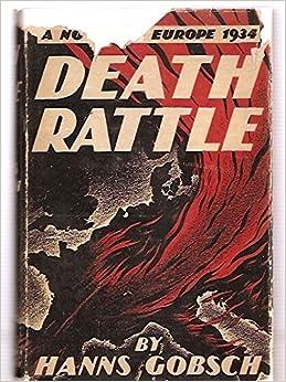 Image result for HANNS GOBSCH Death Rattle