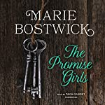 The Promise Girls   Marie Bostwick