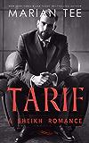 Tarif: Enemies to Lovers (Desert Sheikh Romance Book 3)