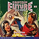 Captain Future #16 Magic Moon Audiobook by Edmond Hamilton Narrated by Milton Bagby
