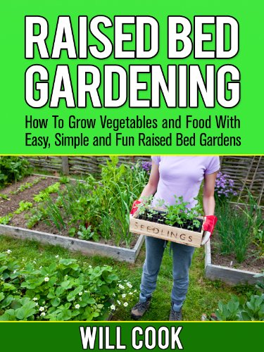 Raised Bed Gardening: How To Grow Vegetables and Food With Easy, Simple on design designs, raised garden, rock gardening designs, aquaponics designs, tomato designs, hydroponics designs, vegetable gardening designs, permaculture designs, vertical gardening designs, plant designs, shrubs designs, container gardening designs, xeriscaping designs, outdoor gardening designs, trees designs, square foot gardening designs, window box gardening designs, raised planting beds, irrigation designs, raised vegetable beds,