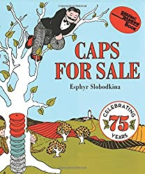 Caps for Sale Board Book: A Tale of a Peddler, Some Monkeys and Their Monkey Business (Reading Rainbow Books) by Esphyr Slobodkina (2015-09-01)