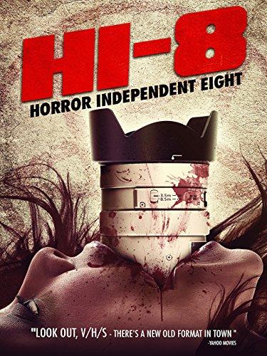 Hi-8: Horror Independent 8 (Horror One Sheet)