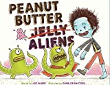 img - for Peanut Butter & Aliens: A Zombie Culinary Tale book / textbook / text book