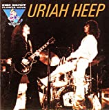King Biscuit Flower Hour Presents Uriah Heep: Live on February 8, 1974 in San Diego, CA