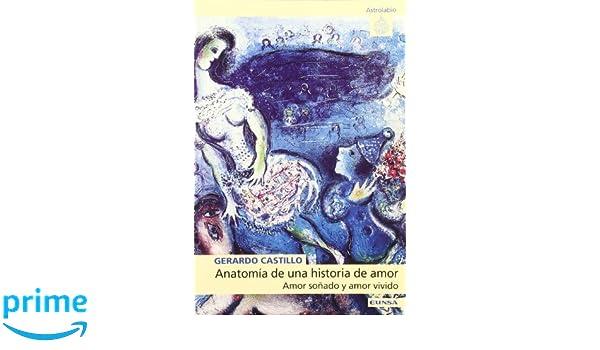 Anatomía de una historia de amor: amor soñado y amor vivido ...