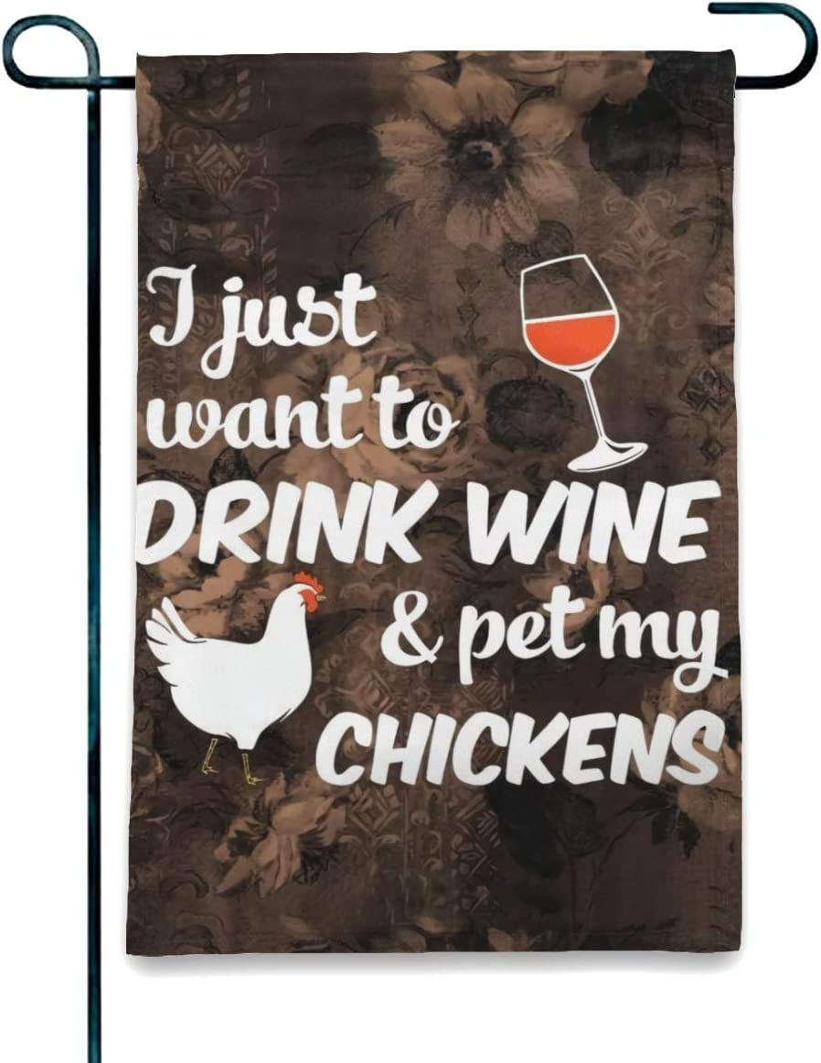 Welcome Seasonal Garden Flag Vertical Double Sided Polyester Yard Lawn Outdoor Decor Love Chickens - I Just Want to Drink Wine and Pet My Chicken Yard Flag Patio Garden Flags Outdoor Banner 12x18