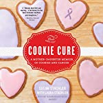 The Cookie Cure | Susan Stachler,Laura Stachler - With