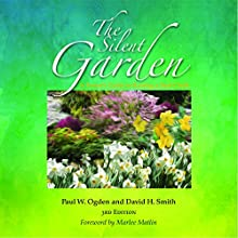 The Silent Garden Audiobook by Paul W. Ogden, David H. Smith Narrated by Dave Sampson