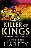 Killer of Kings (4) (The Bernicia Chronicles)