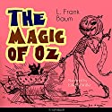 The Magic of Oz (The Oz Books 13) Audiobook by L. Frank Baum Narrated by Edward Miller