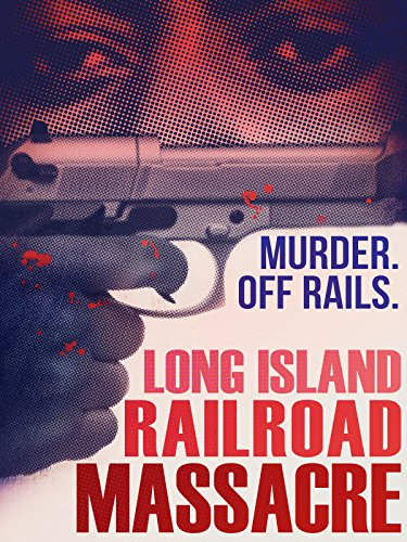 (Long Island Railroad Massacre)