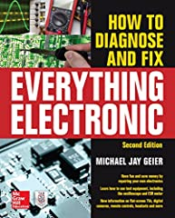 A Fully Revised Guide to Electronics Troubleshooting and Repair  Repair all kinds of electrical products, from modern digital gadgets to analog antiques, with help from this updated book. How to Diagnose and Fix Everything Electronic, Second ...