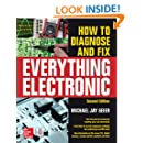 How to Diagnose and Fix Everything Electronic, Second Edition (Electronics)