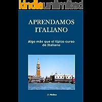 Aprendamos italiano: Algo más que el típico curso de italiano (REVISADO)