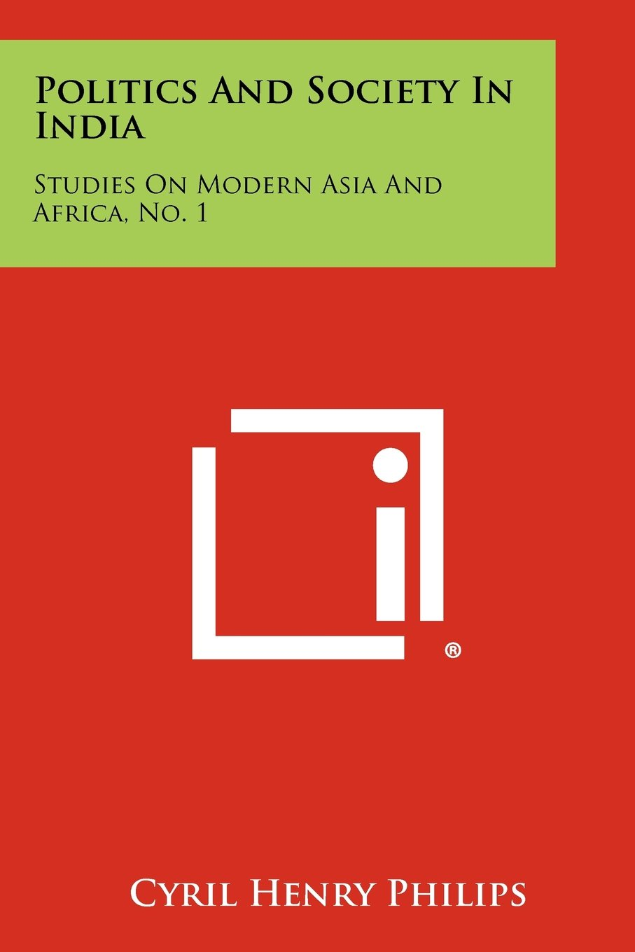 Politics and Society in India: Studies on Modern Asia and Africa, No. 1 ebook