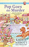 Pop Goes the Murder (A Popcorn Shop Mystery)