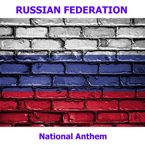 Russian Federation The National Anthem