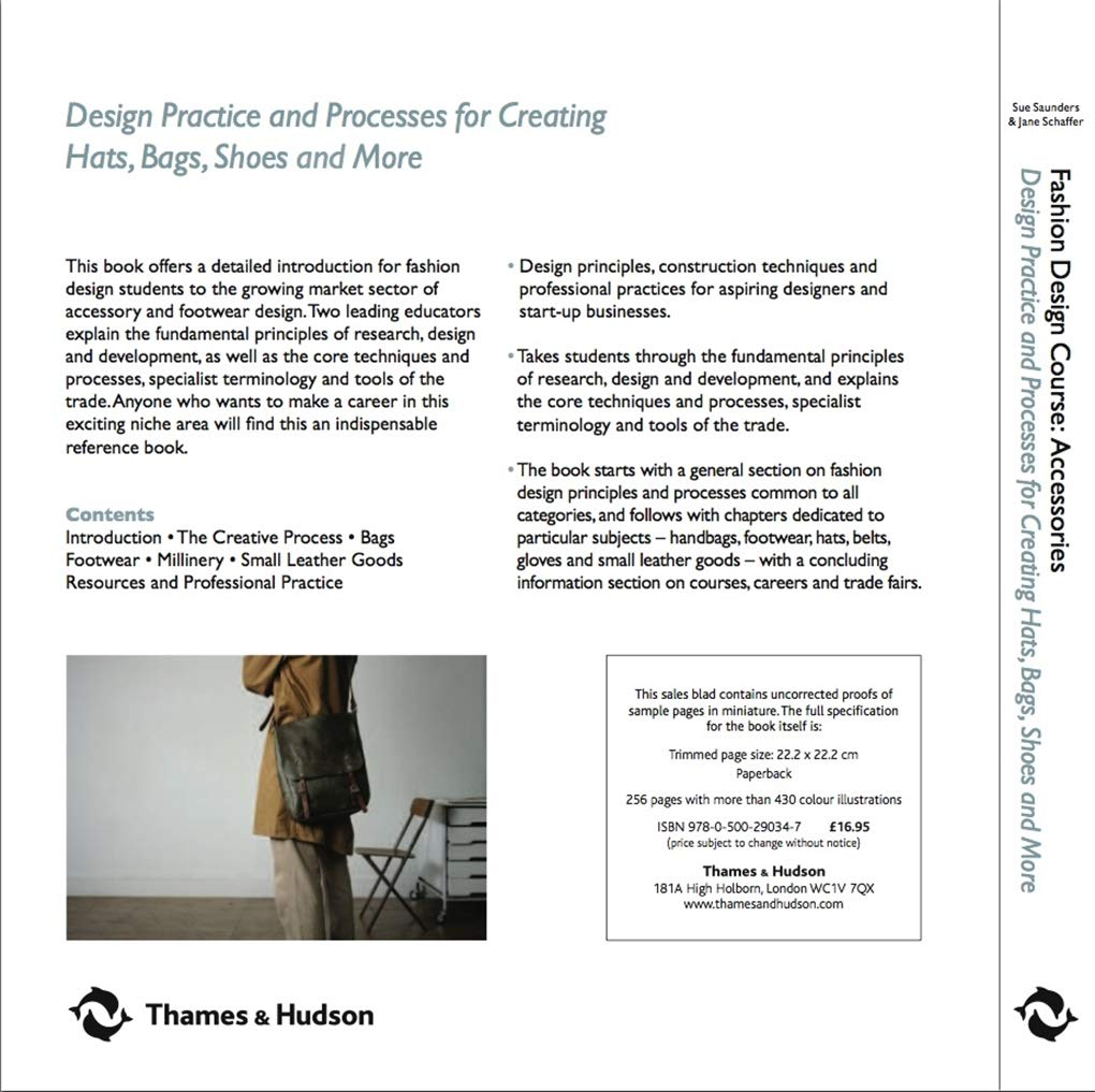 Fashion Design Course Accessories Design Practice And Processes For Creating Hats Bags Shoes And More Sue Saunders Jane Schaffer Saunders Sue 8601405828118 Amazon Com Books