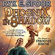 Phoenix in Shadow: Phoenix, Book 2 | Ryk E. Spoor