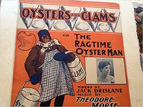 Ousters and Clams sheet music: Jack Drislane and Theodore